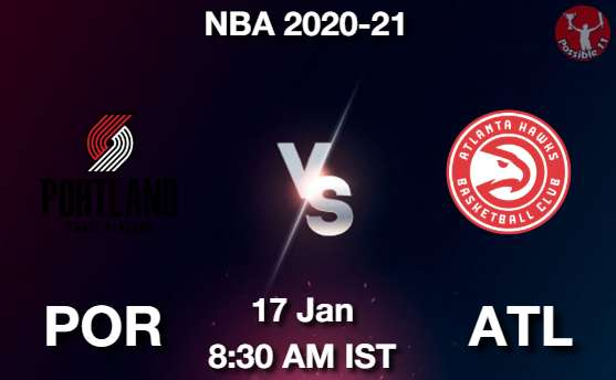 POR vs ATL Dream11 Prediction