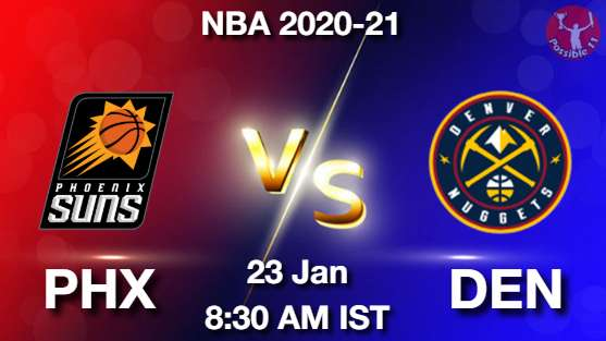PHX vs DEN Dream11 Prediction