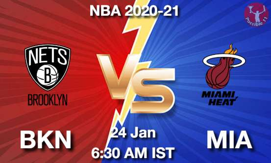 BKN vs MIA Dream11 Prediction