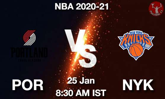 POR vs NYK Dream11 Prediction