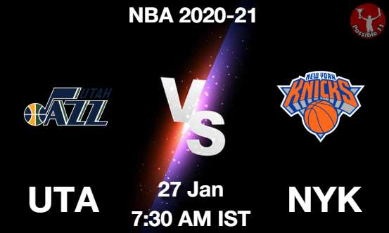 UTA vs NYK Dream11 Prediction