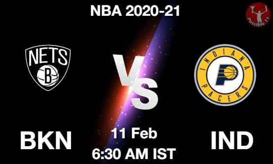 BKN vs IND Dream11 Prediction