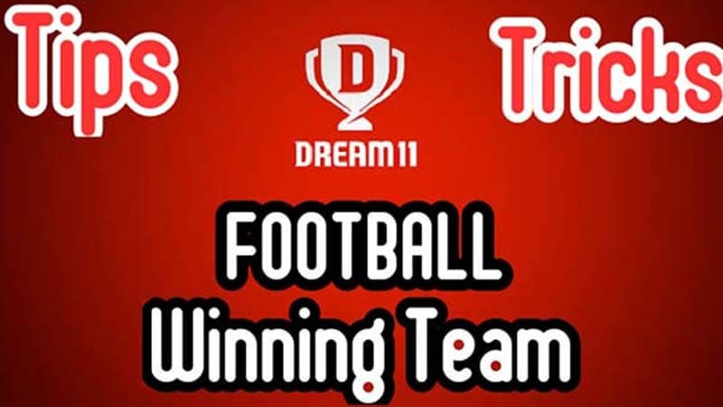 Winning Tips for Dream11 Football Team