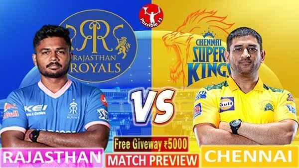 RR vs CSK Match Preview, RR vs CSK Dream11 Match Prediction, IPL 2021