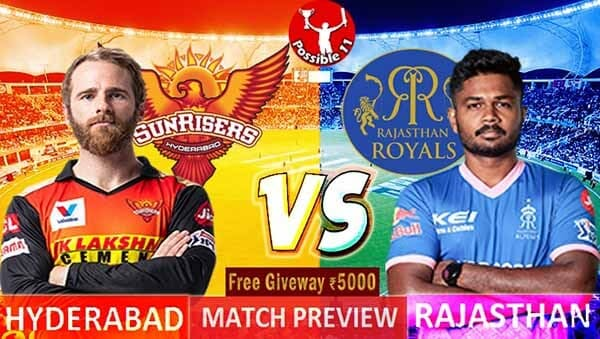 SRH vs RR Match Preview, SRH vs RR Dream11 Match Prediction, IPL 2021